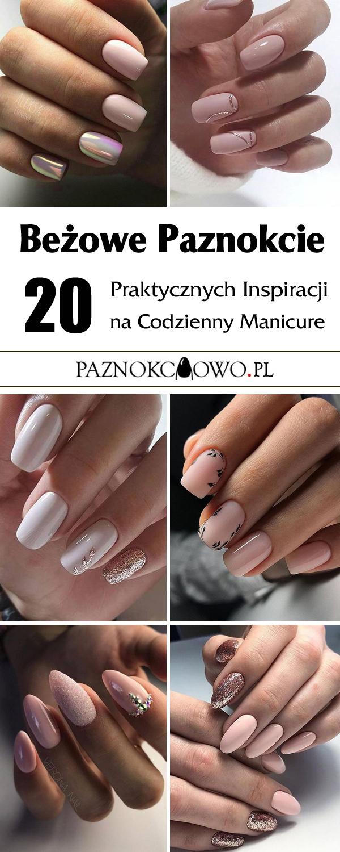 Bezowe Paznokcie Top 20 Modnych Inspiracji Na Cielisty Manicure